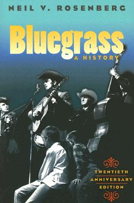 Bluegrass By Rosenberg, Neil V.