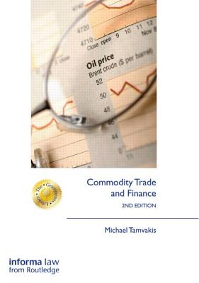 Commodity Trade and Finance By Tamvakis, Michael
